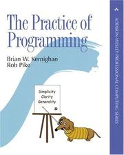 Cover of: The Practice of Programming (Addison-Wesley Professional Computing Series) by Brian W. Kernighan, Rob Pike