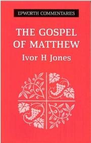 Cover of: The Gospel of Matthew (Epworth Commentary)