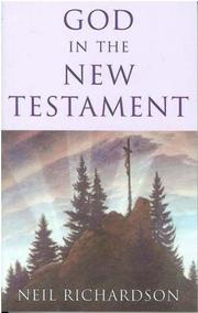 Cover of: God in the New Testament | Richardson, Neil