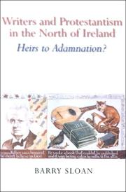 Cover of: Writers and Protestantism in the north of Ireland | Barry Sloan