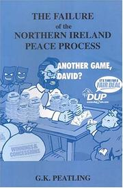 Cover of: The failure of the Northern Ireland peace process | Gary Peatling