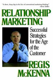 Cover of: Relationship Marketing | Regis McKenna