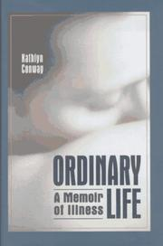 Cover of: Ordinary life | Kathlyn Conway