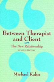 Cover of: Between therapist and client | Michael Kahn