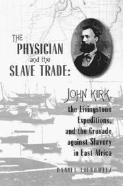 Cover of: The Physician and the Slave Trade | Daniel Liebowitz
