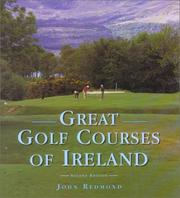 Cover of: Great golf courses of Ireland | John Redmond