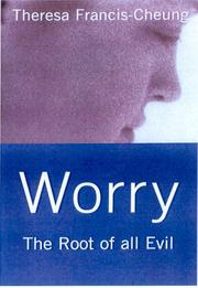 Cover of: Worry: The Root of All Evil