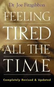Cover of: Feeling Tired All the Time | Joe Fitzgibbons
