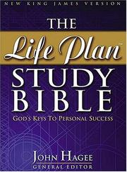 Cover of: The Life Plan Study Bible | John Hagee