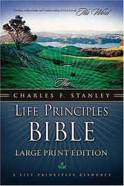 Cover of: The Charles F. Stanley Life Principles Bible