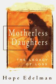 Cover of: Motherless daughters | Hope Edelman