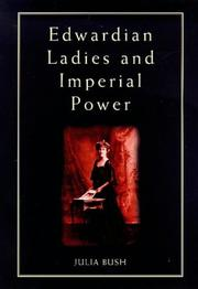 Cover of: Edwardian ladies and imperial power