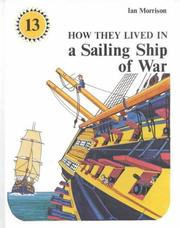Cover of: How They Lived in a Sailing Ship of War (How They Lived In...)