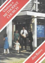 Cover of: Visiting a Methodist Church P (Meeting Religious Groups) | Jim Bates