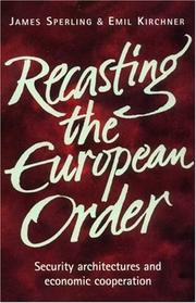 Cover of: Recasting the European order