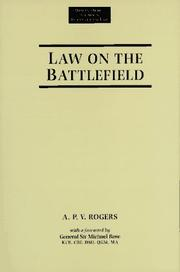 Cover of: Law on the battlefield | A. P. V. Rogers