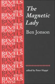 Cover of: The magnetic lady: or, Humors reconciled