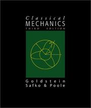 Cover of: Classical Mechanics (3rd Edition) | Herbert Goldstein, Charles P. Poole, John L. Safko