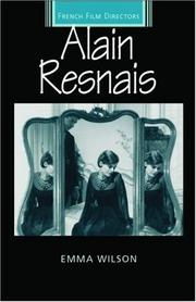 Cover of: Alain Resnais (French Film Directors) | Emma Wilson