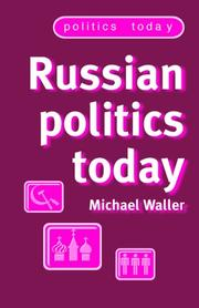 Cover of: Russian politics today | Michael Waller