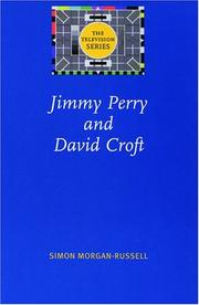 Cover of: Jimmy Perry and David Croft (Television) | Simon Morgan-Russell