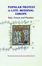 Cover of: Popular Protest in Late-Medieval Europe: Italy, France and Flanders (Manchester Medieval Sources)