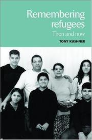 Cover of: Remembering Refugees: Then and Now