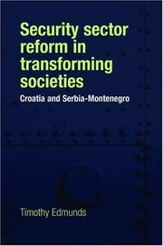 Cover of: Security Sector Reform in Transforming Societies | Timothy Edmunds
