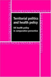 Territorial Politics and Health Policy by Scott L. Greer