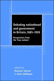 Cover of: Debating Nationhood and Government in Britain, 1885-1939 |