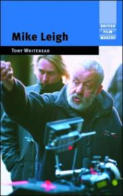 Cover of: Mike Leigh (British Film Makers) | Tony Whitehead