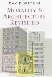Cover of: Morality and architecture revisited