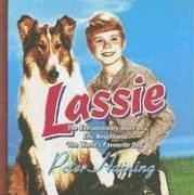 Cover of: Lassie: The Extraordinary Story of Eric Knight And the World's Favourite Dog