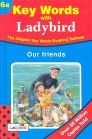 Cover of: Our Friends (Ladybird Key Words Reading Scheme) | W. Murray