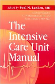 Cover of: The Intensive Care Unit Manual |