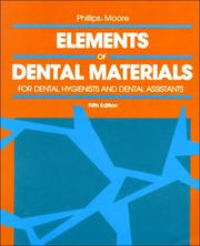 Cover of: Elements of Dental Materials | Ralph W. Phillips
