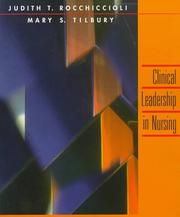 Cover of: Clinical leadership in nursing