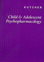 Cover of: Child and Adolescent Psychopharmacology: