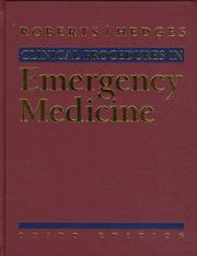 Cover of: Clinical procedures in emergency medicine | [edited by] James R. Roberts, Jerris R. Hedges.