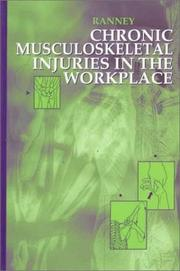 Cover of: Chronic musculoskeletal injuries in the workplace