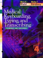 Cover of: Medical keyboarding, typing, and transcribing