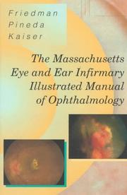 Cover of: The Massachusetts Eye and Ear Infirmary illustrated manual of ophthalmology