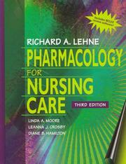 Cover of: Pharmacology for nursing care | Richard A. Lehne