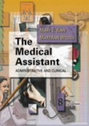 Cover of: The medical assistant | Mary E. Kinn