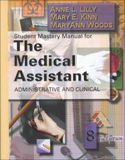 Cover of: Student Mastery Manual for The Medical Assistant | Anne L. Lily