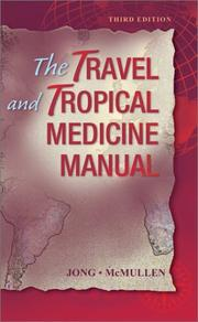 Cover of: The travel and tropical medicine manual