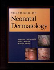 Cover of: Textbook of Neonatal Dermatology | Lawrence F. Eichenfield