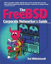 Cover of: FreeBSD Corporate Networker's Guide