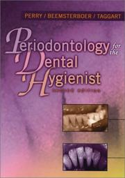 Periodontology for the Dental Hygienist by Dorothy A. Perry, Phyllis L. Beemsterboer, Edward J. Taggart