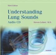 Cover of: Understanding Lung Sounds (Booklet with Audio CD) | Steven Lehrer